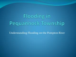 Flooding in Pequannock Township