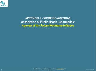 Association of Public Health Laboratories: Agenda of the Future Workforce Initiative