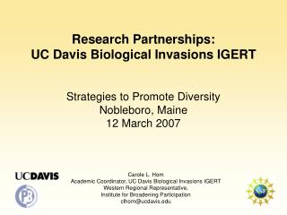 Research Partnerships:  UC Davis Biological Invasions IGERT