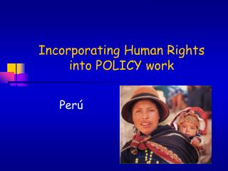 Incorporating Human Rights into POLICY work