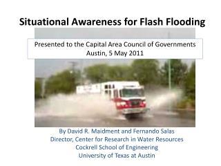 Situational Awareness for Flash Flooding