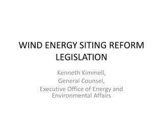 WIND ENERGY SITING REFORM LEGISLATION