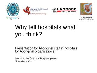 Why tell hospitals what you think?