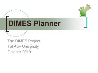 DIMES Planner