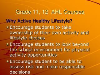 Grade 11, 12  AHL Courses