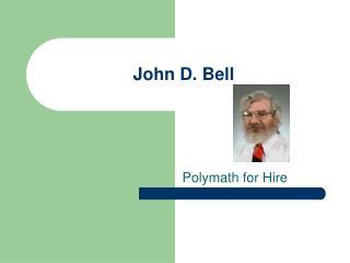 John D. Bell