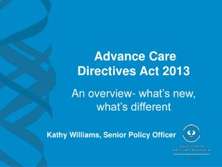 Advance Care Directives Act 2013