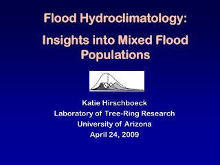 Flood Hydroclimatology: Insights into Mixed Flood Populations