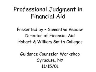 Professional Judgment in Financial Aid