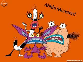 Ahhh ! Monsters!