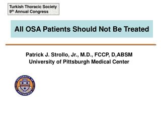 All OSA Patients Should Not Be Treated