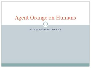 Agent Orange on Humans
