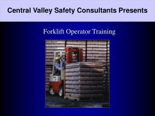 Central Valley Safety Consultants Presents