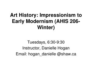 Art History: Impressionism to Early Modernism (AHIS 206-Winter)