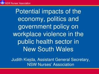 Judith Kiejda, Assistant General Secretary, NSW Nurses' Association
