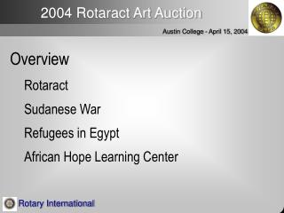 Overview Rotaract Sudanese War Refugees in Egypt African Hope Learning Center