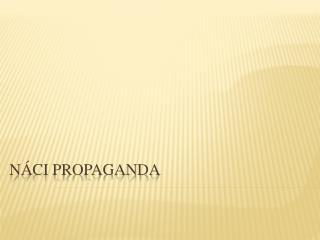 Náci propaganda