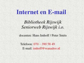 Herhaling Les 1  Contact maken met WWW
