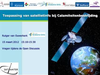 Toepassing van satellietinfo bij Calamiteitenbestrijding