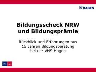 Bildungsscheck NRW und Bildungsprämie