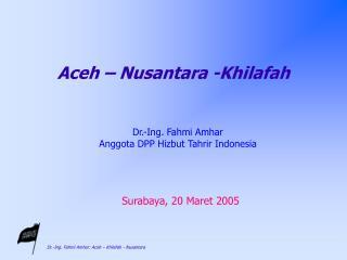Aceh – Nusantara -Khilafah