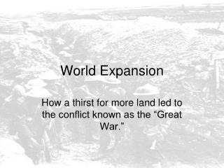 World Expansion