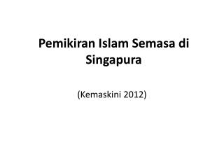 Pemikiran Islam Semasa di Singapura