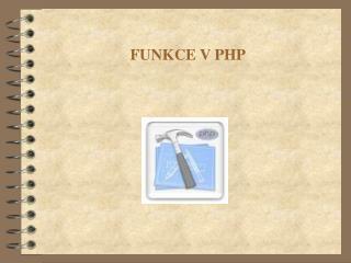 FUNKCE V PHP