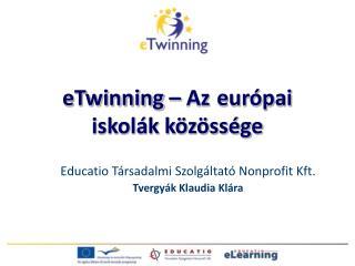 eTwinning  – Az európai iskolák közössége