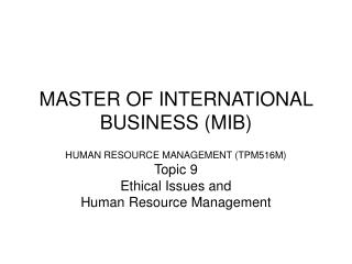 MASTER OF INTERNATIONAL BUSINESS (MIB)