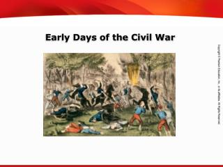 Early Days of the Civil War