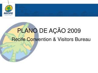 PLANO DE AÇÃO 2009