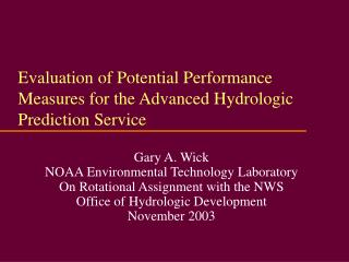 Evaluation of Potential Performance Measures for the Advanced Hydrologic Prediction Service