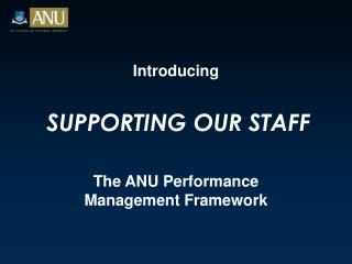 Introducing SUPPORTING OUR STAFF