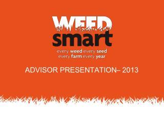 ADVISOR PRESENTATION– 2013