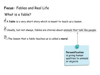 Focus:  Fables and Real Life