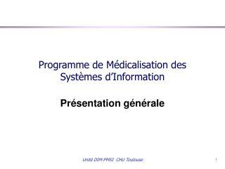 Programme de M dicalisation des Syst mes d Information
