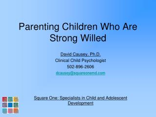 Parenting Children Who Are Strong Willed