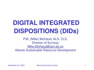 DIGITAL INTEGRATED DISPOSITIONS (DIDs)