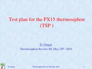 Test plan for the PX15 thermosiphon (TSP )