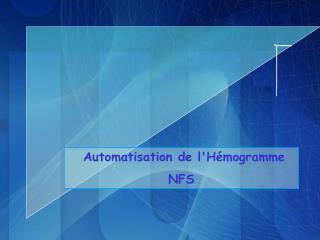 Automatisation de lH mogramme NFS