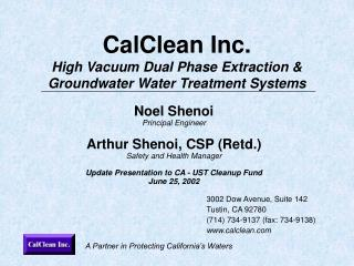 CalClean Inc. High Vacuum Dual Phase Extraction  Groundwater Water Treatment Systems