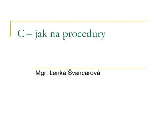 C – jak na procedury