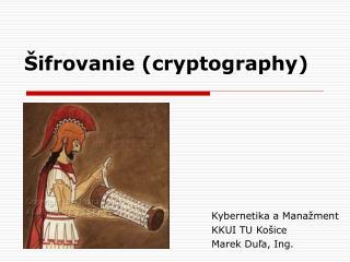 Šifrovanie  ( cryptography )