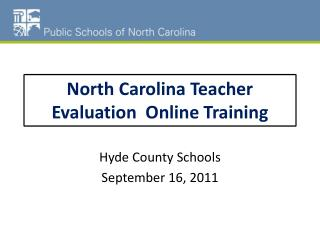 North Carolina Teacher Evaluation  Online Training