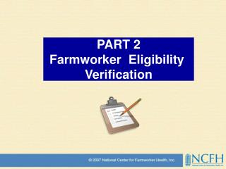 PART 2 Farmworker  Eligibility  Verification