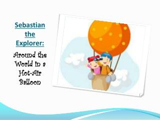 Sebastian the Explorer: