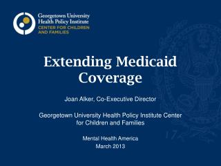 Extending Medicaid Coverage