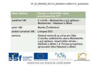 VY_32_INOVACE_M.2.13_N�soben�  a d?len�  ?.4  _prezentace