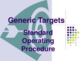 Generic Targets